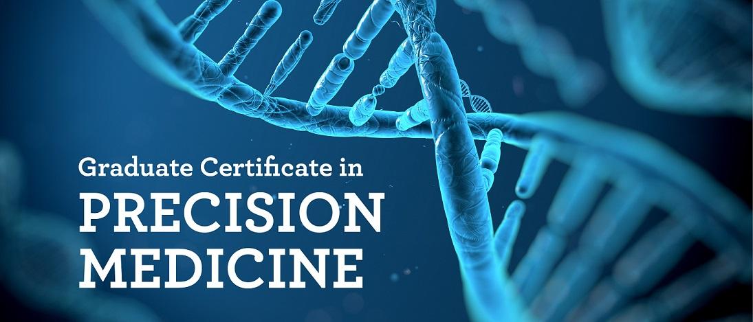 Graduate certificate in precision medicine