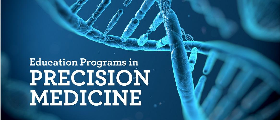 Precision Med Education Programs